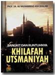 Buku Bangkit Dan Runtuhnya Khilafah Utsmaniyah