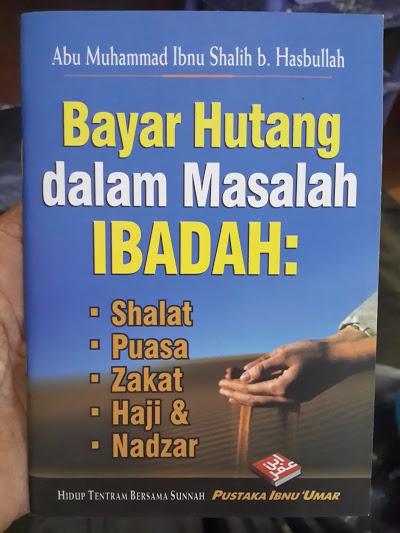 Buku Saku Bayar Hutang Dalam Masalah Ibadah Cover