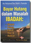 Buku Saku Bayar Hutang Dalam Masalah Ibadah