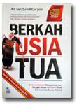Buku Berkah Usia Tua Tuntunan Islami Mengisi Umur 60 Tahun