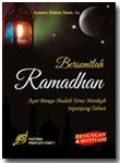 Buku Bersemilah Ramadhan