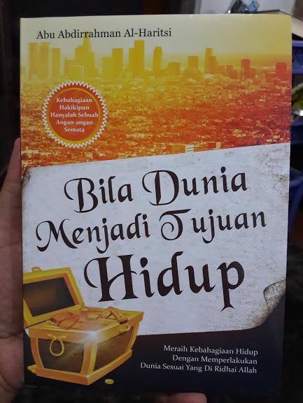 Buku Bila Dunia Menjadi Tujuan Hidup Cover