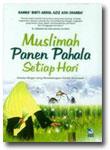 Buku Muslimah Panen Pahala Setiap Hari