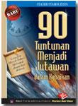 Buku 90 Tuntunan Menjadi Jutawan Dalam Kebaikan