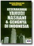 Buku Keserakahan Yahudi Nasrani dan Gengnya di Indonesia