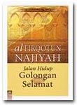 Buku Al Firqotun Najiyah Jalan Hidup Golongan yang Selamat