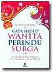 Buku Gaya Hidup Wanita Perindu Surga