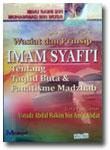wasiat-prinsip-imam-syafii-taqlid-buta-fanatik-madzhab-toko-buku-islam-online
