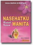 Buku Nasehatku Untuk Kaum Wanita