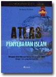 Buku Atlas Penyebaran Islam