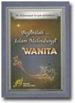 Buku Beginilah Islam melindungi Wanita