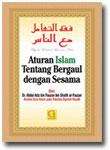 Buku Aturan islam Tentang Bergaul Dengan Sesama
