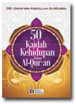 Buku 50 Kaidah Kehidupan Dalam Al-Quran
