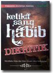 Buku Ketika Sang Habib Dikritik
