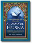 Buku Al-Asmaul Husna Nama-Nama Allah Yang Indah
