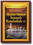 Buku Meneladani Shalat Sunnah Rasulullah