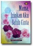 Buku Mama Izinkan Au Jatuh Cinta