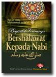Buku Beginilah Caranya Bershalawat Kepada Nabi
