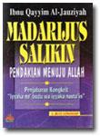 Buku Madarijus Salikin Pendakian Menuju Allah