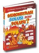 Buku Demontrasi,Solusi atau Polusi?