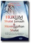 Buku Hukum Shalat Berjamaah dan Meninggalkan Shalat