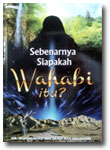 Buku Siapakah Sebenarnya Wahabi Itu