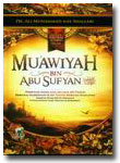 Buku Muawiyah Bin Abu Sufyan