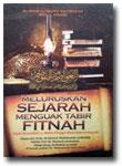 Buku Meluruskan Sejarah Menguak Tabir Fitnah