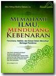 Buku Memahami Ilmu Mendulang Kebenaran