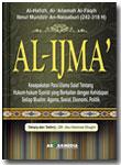Buku Al-Ijma' Kesepakatan Para Ulama Salaf Tentang Hukum-Hukum Syari'at
