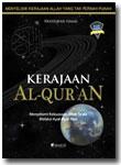 Buku Kerajaan Al-Qur'an Menyelami Kekuasaan Allah Melalui Ayat-Ayat-Nya