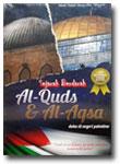 Buku Sejarah Berdarah Al-Quds Dan Al-Aqsa