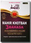 Buku Mahir Khotbah 3 Bahasa Arab Indonesia Inggris
