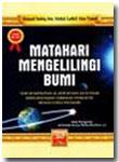 Buku Matahari Mengelilingi Bumi