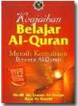 Keajaiban Belajar Al Quran