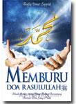 Memburu Doa Rasulullah