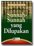 Buku Sunnah-Sunnah Yang Dilupakan