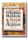 Kesepakatan Ulama Mekkah & Nejd Dalam Aqidah