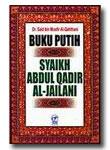 Buku Putih Syaih Abdul Qadir Al Jailani
