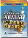 Panduan Lengkap Shalat Sunnah Rawatib
