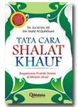 Tata Cara Shalat Khouf