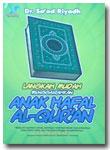 Buku Langkah Mudah Menggairahkan Anak Hafal Al-Qur'an