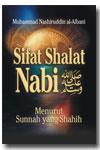 Sifat Shalat Nabi Shallallahu 'Alaihi Wasallam