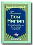 Tuntunan Do'a Harian Berdasarkan Al Quran Dan As Sunnah Yang Shahih
