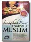 Langkah Emas Pengusaha Muslim