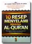 10 Resep Menyelami Makna Al-Quran