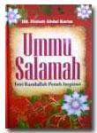 Ummu Salamah, Istri Rasulullah Penuh Inspirasi