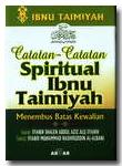 Buku Catatan-Catatan Spiritual Ibnu Taimiyah