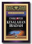 Ensiklopedi Kesalahan Ibadah