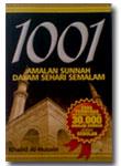 1001 Amalan Sunnah Dalam Sehari Semalam